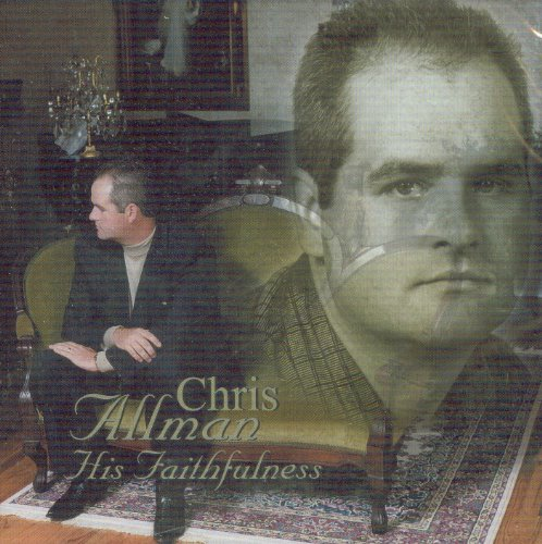 Chris Allman Chris Allman A Natural Gift used to the Highest Degree Southern